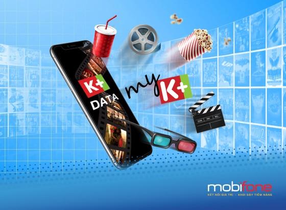 Giải trí cùng kho phim, video với K+ Data của MobiFone  ảnh 1