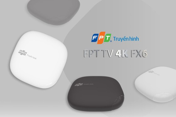 Truyền hình FPT giới thiệu bộ giải mã - FPT TV 4K FX6 ảnh 2