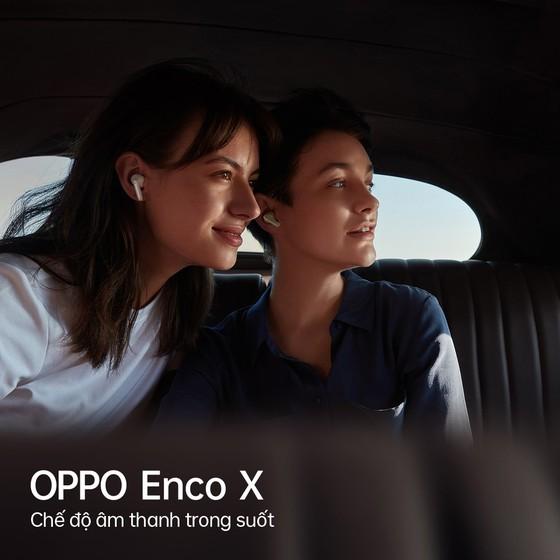 Hợp tác cùng Dynaudio, OPPO ra mắt tai nghe không dây cao cấp Enco X ảnh 4