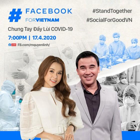 Facebook cùng hơn 60 sao Việt livestream chung tay đẩy lùi Covid-19 ảnh 1