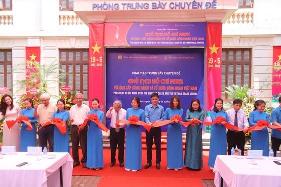 """Khai mạc trưng bày chủ đề """"Chủ tịch Hồ Chí Minh với giai cấp công nhân"""" ảnh 1"""
