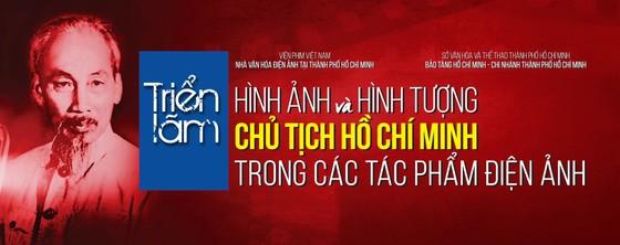 Triển lãm ''Hình ảnh và hình tượng Chủ tịch Hồ Chí Minh trong các tác phẩm điện ảnh'' ảnh 1