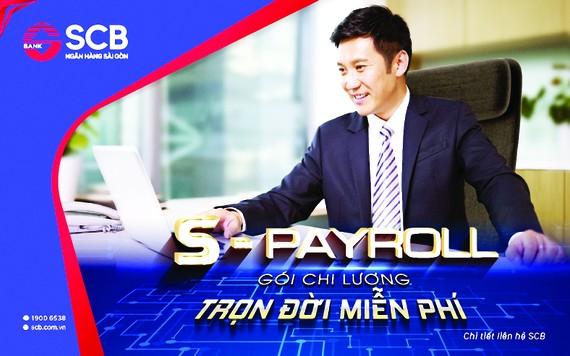 """SCB chính thức ra mắt """"S-Payroll Gói chi lương - trọn đời miễn phí"""" dành cho khách hàng tổ chức"""