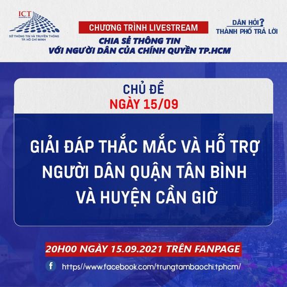 """20 giờ tối nay 15-9, Livestream """"Dân hỏi – Thành phố trả lời"""": Hỗ trợ người dân quận Tân Bình và huyện Cần Giờ"""