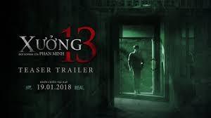 Dự án phim kinh dị Việt Xưởng 13 vừa ra rạp