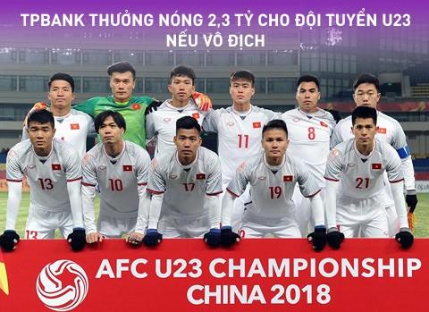 TPBank sẽ thưởng Đội tuyển U23 Việt Nam 2,3 tỷ đồng nếu vô địch