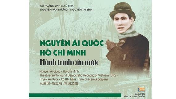 """Ra mắt sách """"Nguyễn Ái Quốc - Hồ Chí Minh: Hành trình cứu nước"""""""