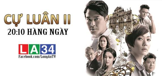 """""""Cự luân 2"""" - phim TVB giờ vàng trên kênh LA34 - Đài PT&TH Long An"""