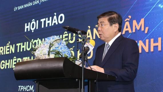 """Chủ tịch UBND TPHCM Nguyễn Thành Phong phát biểu tại Hội thảo """"Phát triển thương hiệu sản phẩm, doanh nghiệp TPHCM"""""""
