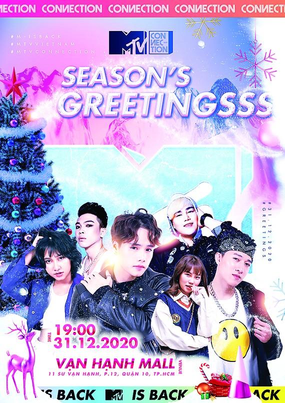 MTV Connection tháng 12: Rộn ràng không khí cuối năm cùng đêm nhạc Season's Greetings
