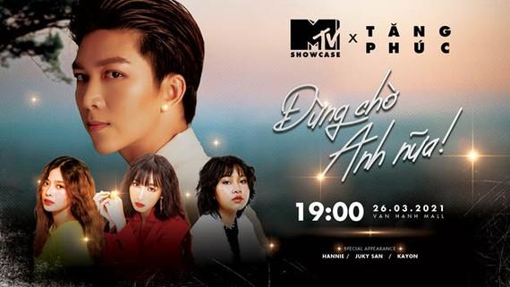 """MTV Showcase tháng 3 """"tăng nhiệt"""" với dàn lineup cực chất"""