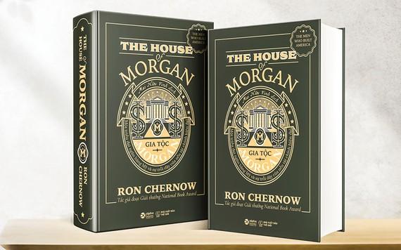 Gia tộc Morgan  một triều đại ngân hàng Mỹ
