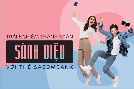 Nhận ưu đãi đặc biệt cùng thẻ Sacombank