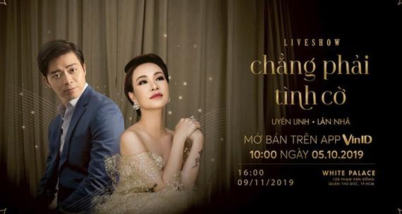 VinID độc quyền phân phối vé Liveshow đầu tiên của Uyên Linh – Lân Nhã