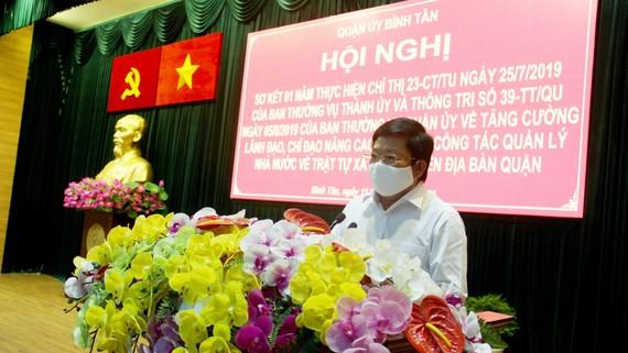 """Bí thư Quận ủy quận Bình Tân Lê Văn Thinh cho rằng vẫn có tình trạng """"đánh đu"""" trong xử lý công trình vi phạm xây dựng"""