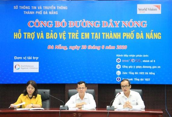 Tổng đài 1022 Đà Nẵng sẽ triển khai đường dây nóng tiếp nhận thông tin phản ánh và tư vấn về bảo vệ trẻ em với nhiều kênh