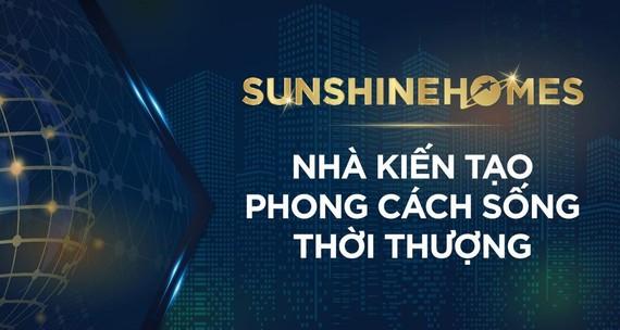 Chiêu mộ nhân sự cấp cao, Sunshine Homes từng bước hiện thực tham vọng đưa BĐS Việt vươn tầm quốc tế