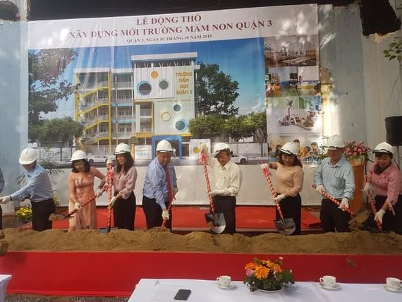 Lễ khởi công xây dựng Trường Mầm non quận, tại số 32 bis Nguyễn Thị Diệu, phường 6, quận 3