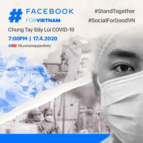 Facebook cùng hơn 60 sao Việt livestream chung tay đẩy lùi Covid-19