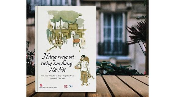 """Sách ảnh """"Hàng rong và tiếng rao hàng Hà Nội"""""""