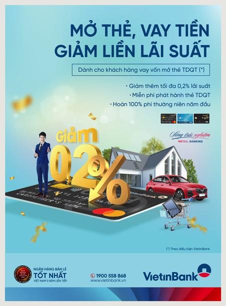 Nhận vô vàn ưu đãi dành cho khách hàng vay vốn khi mở thẻ tín dụng quốc tế VietinBank