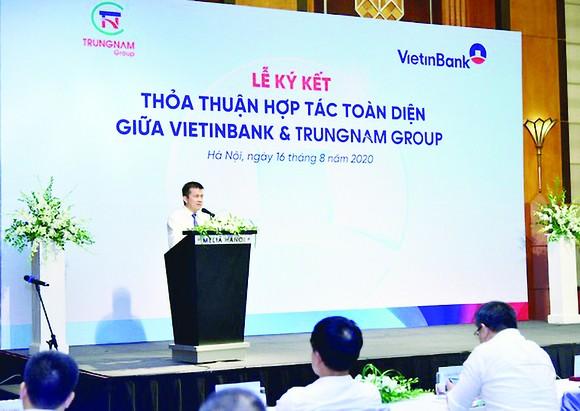 VietinBank và Trung Nam Group ký kết thỏa thuận hợp tác toàn diện ảnh 1