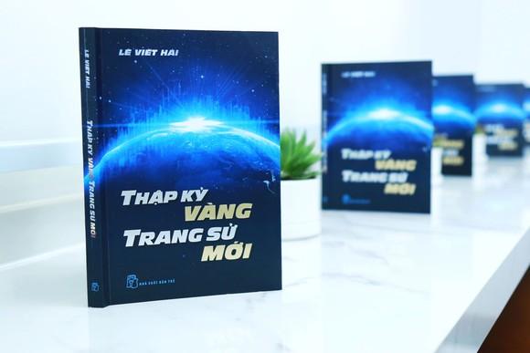 """Giới thiệu sách """"Thập kỷ vàng – Trang sử mới"""" và giao lưu với tác giả Lê Viết Hải ảnh 1"""