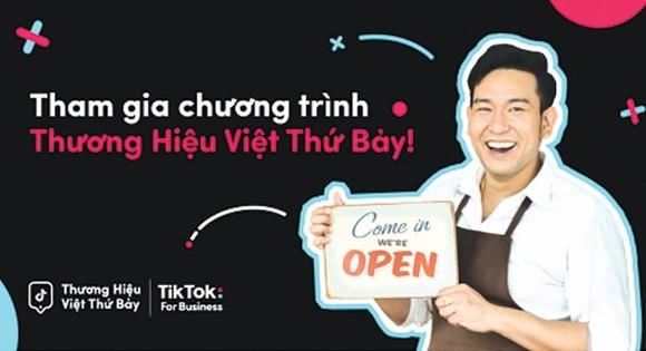 """""""Thương hiệu Việt thứ Bảy"""" của TikTok giúp doanh nghiệp nhỏ và vừa tăng trưởng"""