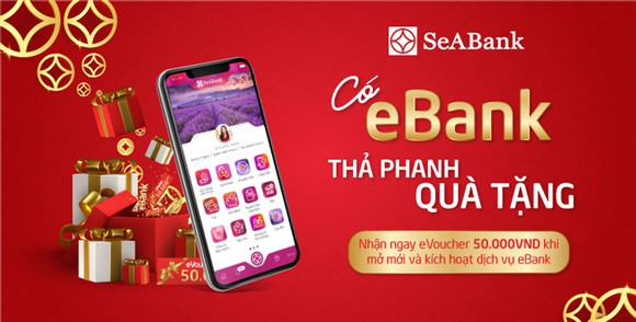 SeABank tặng 15.000 eVoucher khi mở mới Ebank