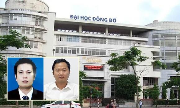 Vụ việc sai phạm tại Đại học Đông Đô đang được Bộ Công an điều tra làm rõ