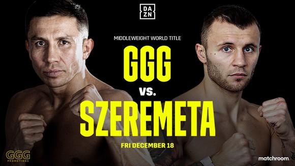 Golovkin sẽ đấu Szeremeta vào ngày 18-12