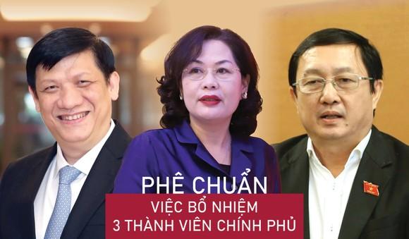 Phê chuẩn việc bổ nhiệm 3 thành viên Chính phủ