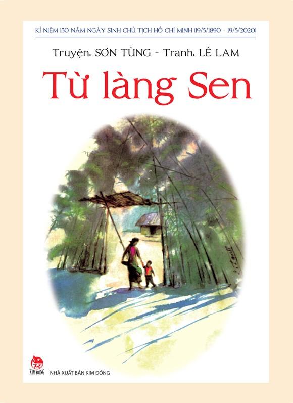 Những tác phẩm đặc sắc của nhà văn Sơn Tùng viết về Bác Hồ ảnh 4