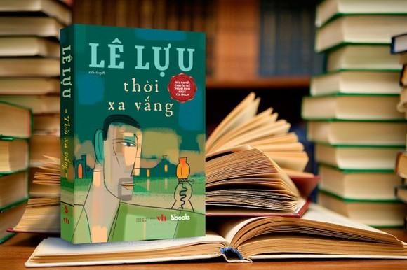 Hai tác phẩm nổi tiếng của nhà văn Lê Lựu trở lại với diện mạo mới ảnh 2