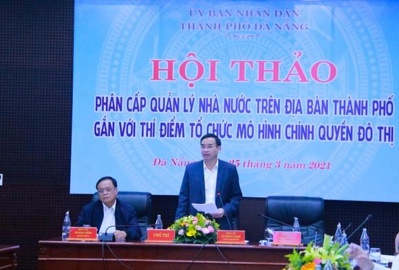 Ông Lê Trung Chinh, Chủ tịch UBND TP Đà Nẵng kết luận hội thảo