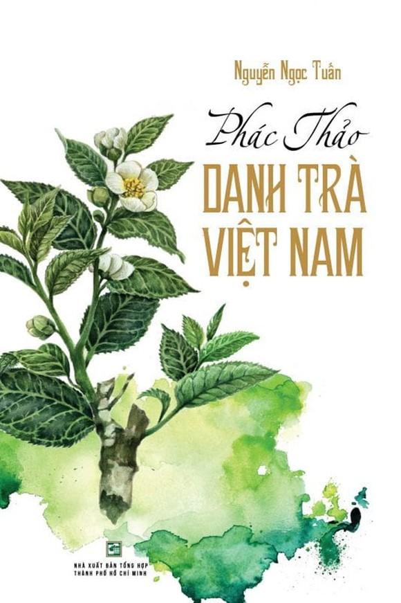 Giao lưu giới thiệu tác phẩm 'Phác thảo danh trà Việt Nam' của tác giả Nguyễn Ngọc Tuấn ảnh 1