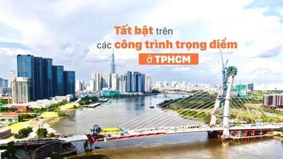 Tất bật trên các công trình trọng điểm ở TPHCM