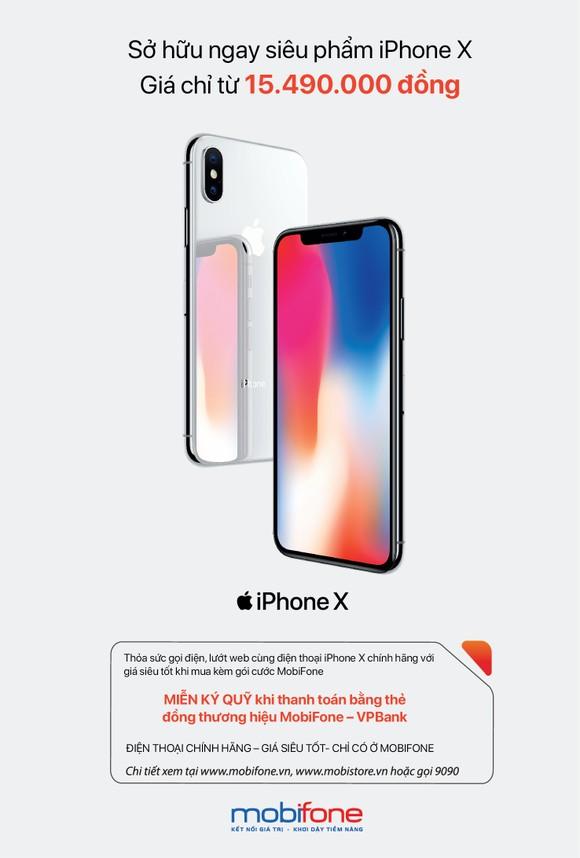 Mua iPhone X kèm gói của MobiFone giá bằng khoảng 50% trên thị trường ảnh 1