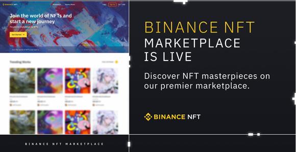 Binance công bố sàn giao dịch tác phẩm nghệ thuật điện tử NFT nhằm mang đến sự thuận tiện cho nghệ sĩ và các nhà sưu tập