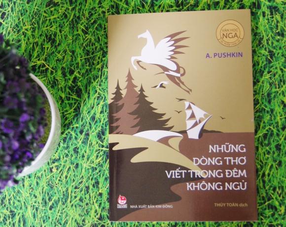Thêm một tập thơ của A.Pushkin- mặt trời thi ca nước Nga được chuyển ngữ  ảnh 2