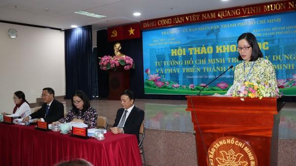 Hội thảo khoa học 'Tư tưởng Hồ Chí Minh trong xây dựng và phát triển TPHCM' ảnh 1